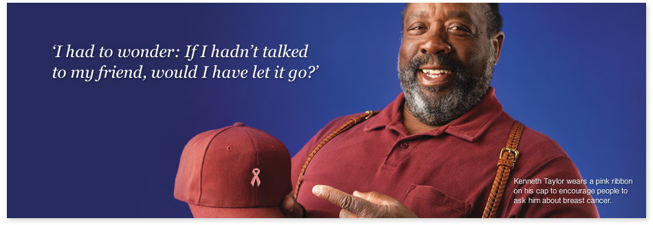 Kenneth Taylor encourages people to ask him about breast cancer